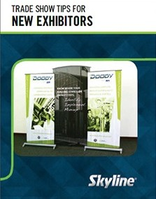 Trade Show Tips for New Exhibitors