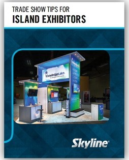 Island Booth Trade Show Tips