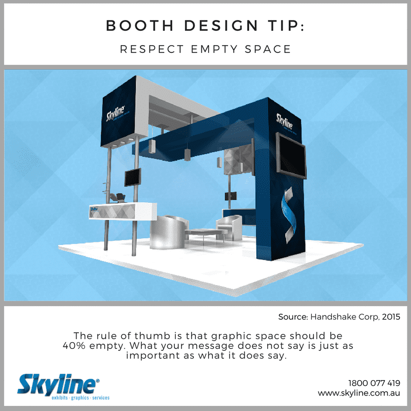 Booth Design Tip- Empty Space