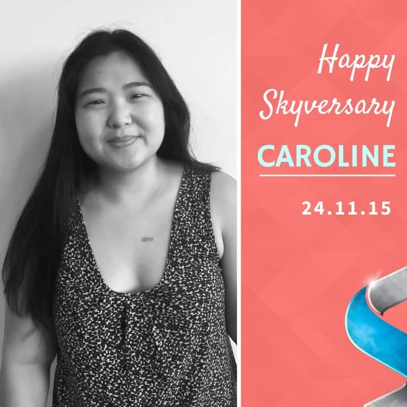 Happy Skyversary Caroline